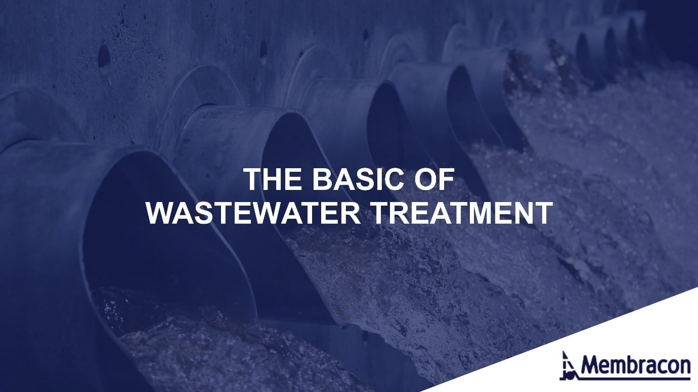 The basic of wastewater treatment