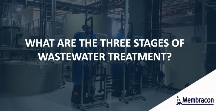 Three Stages of Water Treatment